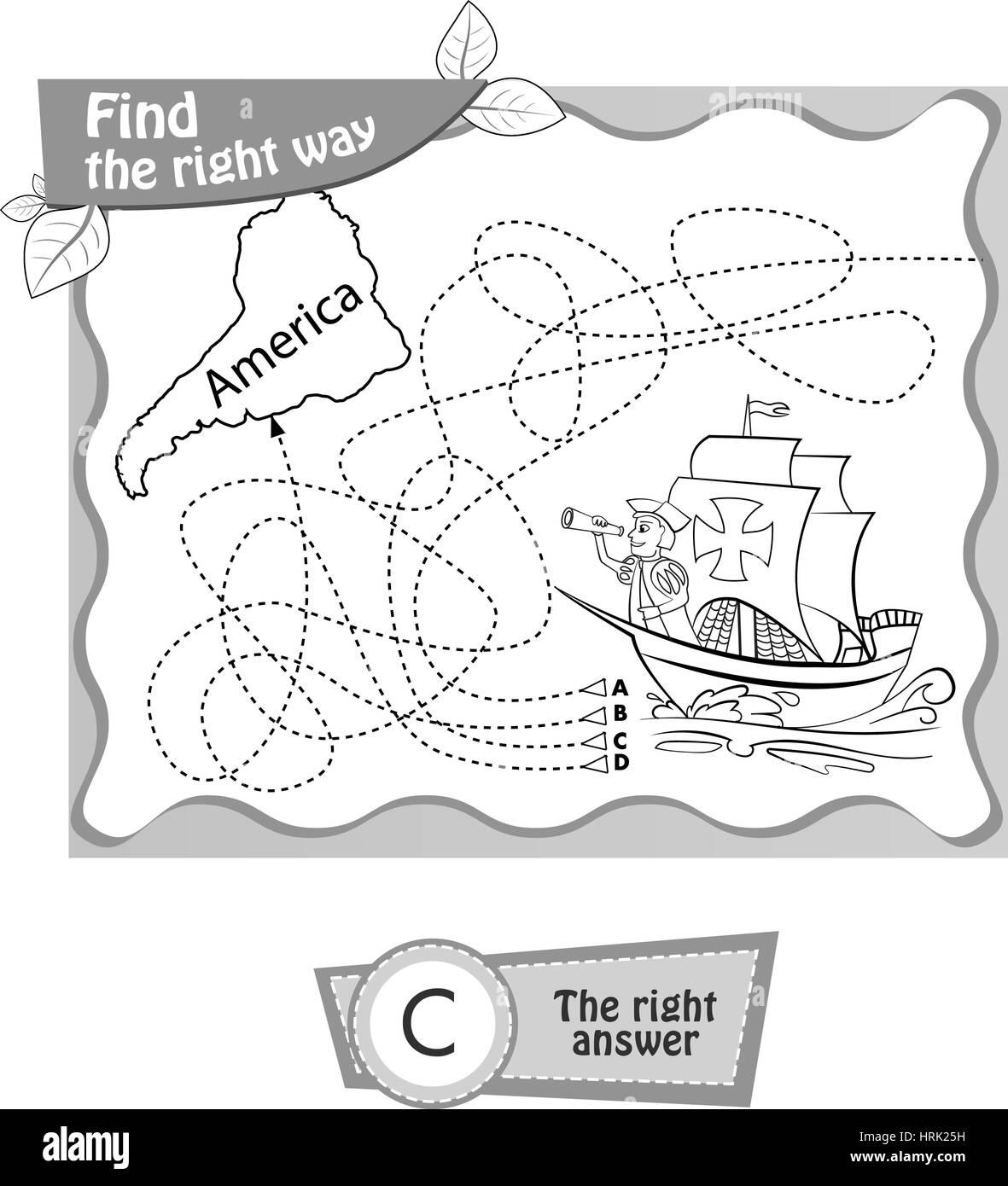 Jeu Visuel Un Livre A Colorier Pour Les Enfants Jour De Christophe Colomb Trouver La Bonne Facon Vector Illustration Noir Et Blanc Image Vectorielle Stock Alamy