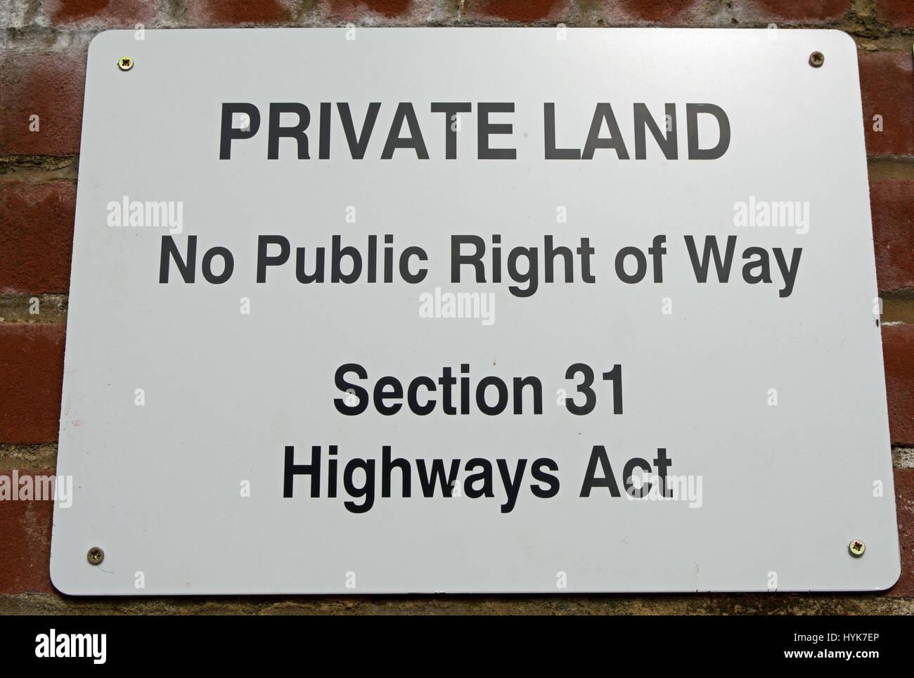 Mention des terres privées, aucun droit de passage public, l'article 31 de la loi sur les routes, à Photo Stock