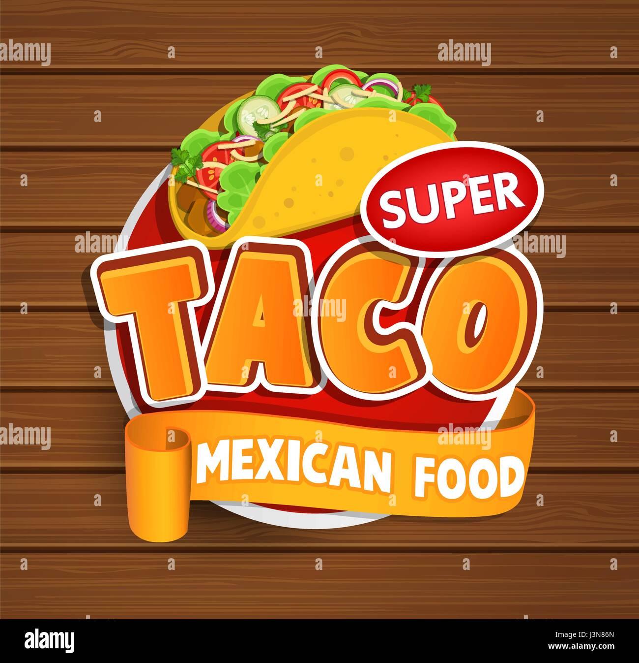 Cuisine mexicaine tacos et logo sur l 39 tiquette des aliments ou un autocollant concept de la - Cuisine mexicaine traditionnelle ...