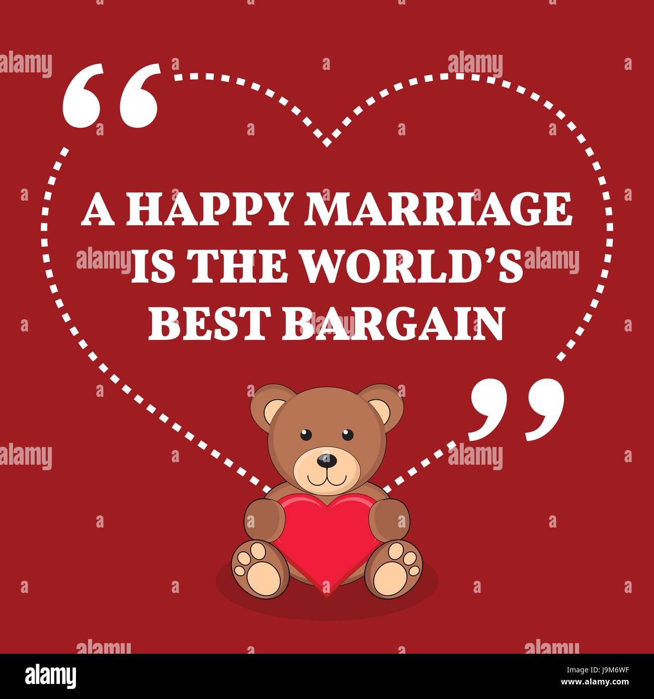 Inspiration Amour Mariage Citation Un Mariage Heureux Est
