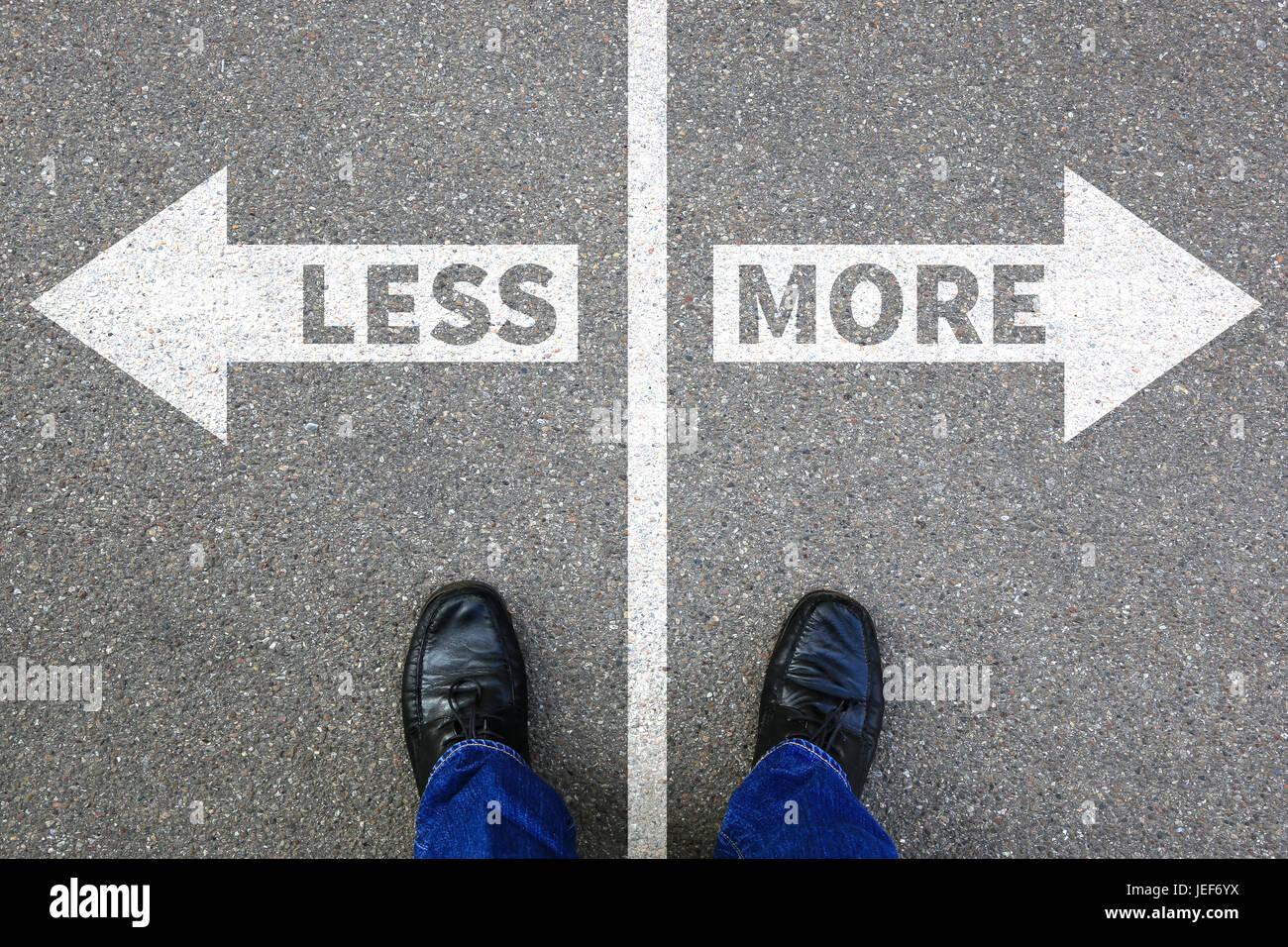 Moins est plus concept d'entreprise décision abandon vie meilleure réussite Photo Stock
