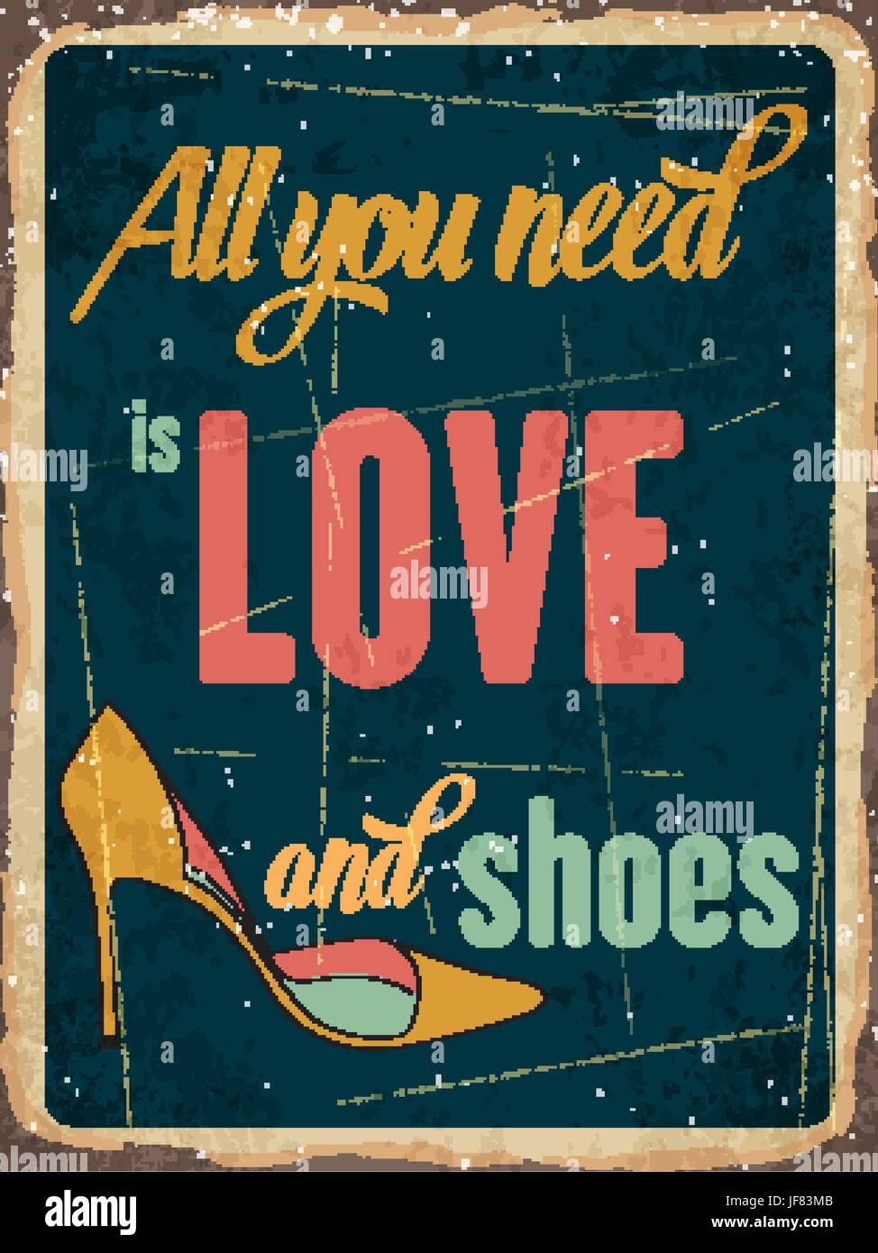 Retro metal signer tout ce qu'il vous faut, c'est l'amour et des chaussures Illustration de Vecteur