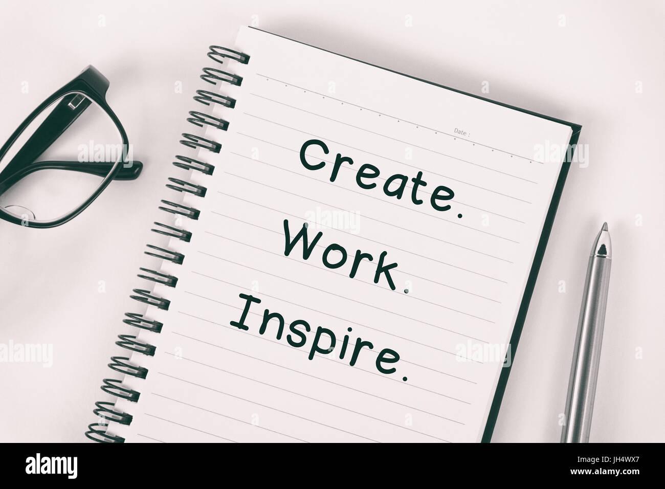 Citation Inspirante Créer Travailler Inspirer écrit