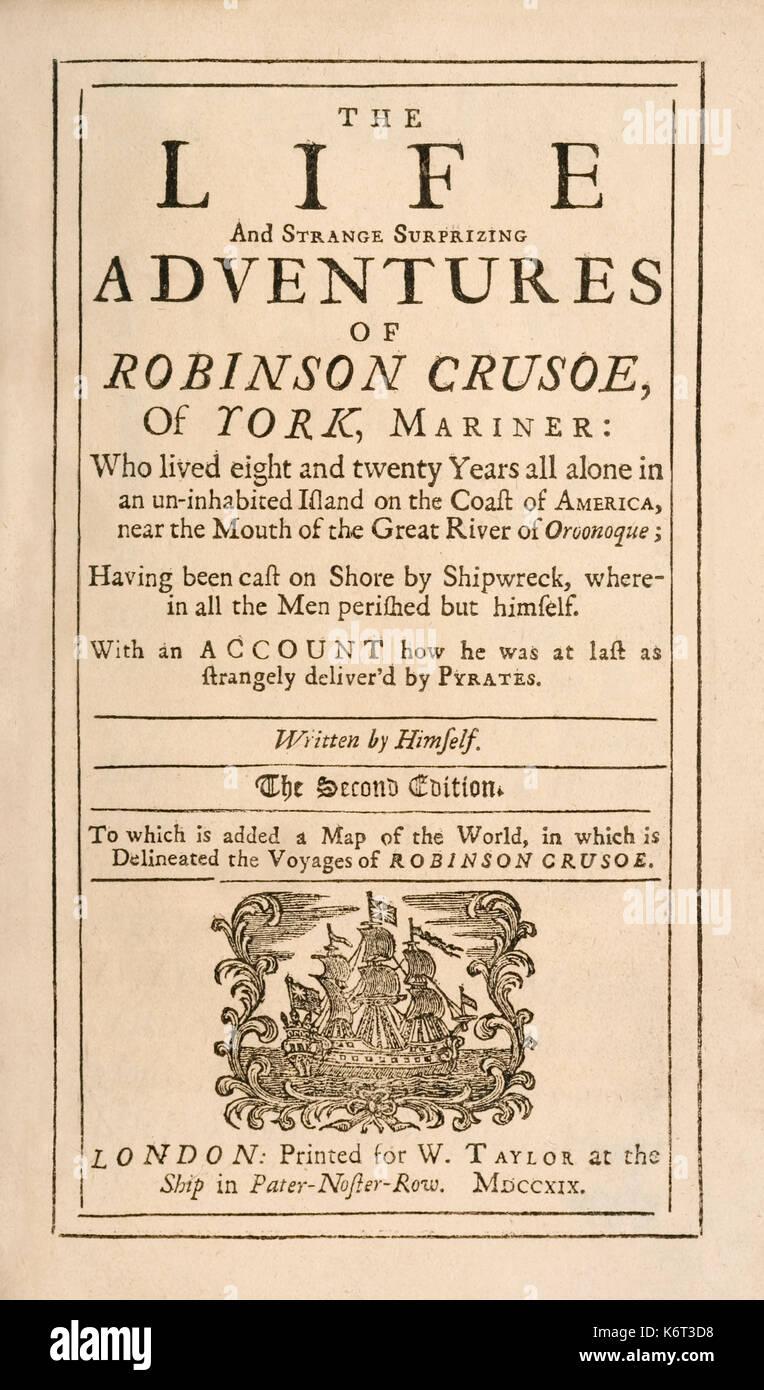 """'Robinson Crusoe' page de titre de """"l'étrange vie et aventures surprenantes de Robinson Crusoé, ou York, Mariner"""" de Daniel Defoe (1660-1731) publié en 1719. Voir plus d'informations ci-dessous. Photo Stock"""