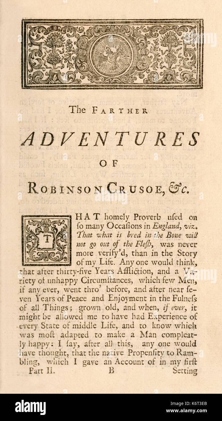 """Première page de """"le plus loin les aventures de Robinson Crusoé, étant la deuxième et dernière partie de sa vie, et de l'étrange étonnant Comptes de ses voyages autour des trois parties du monde"""" de Daniel Defoe (1660-1731) publié en 1719, la même année que son énorme succès préquel. Voir plus d'informations ci-dessous. Photo Stock"""