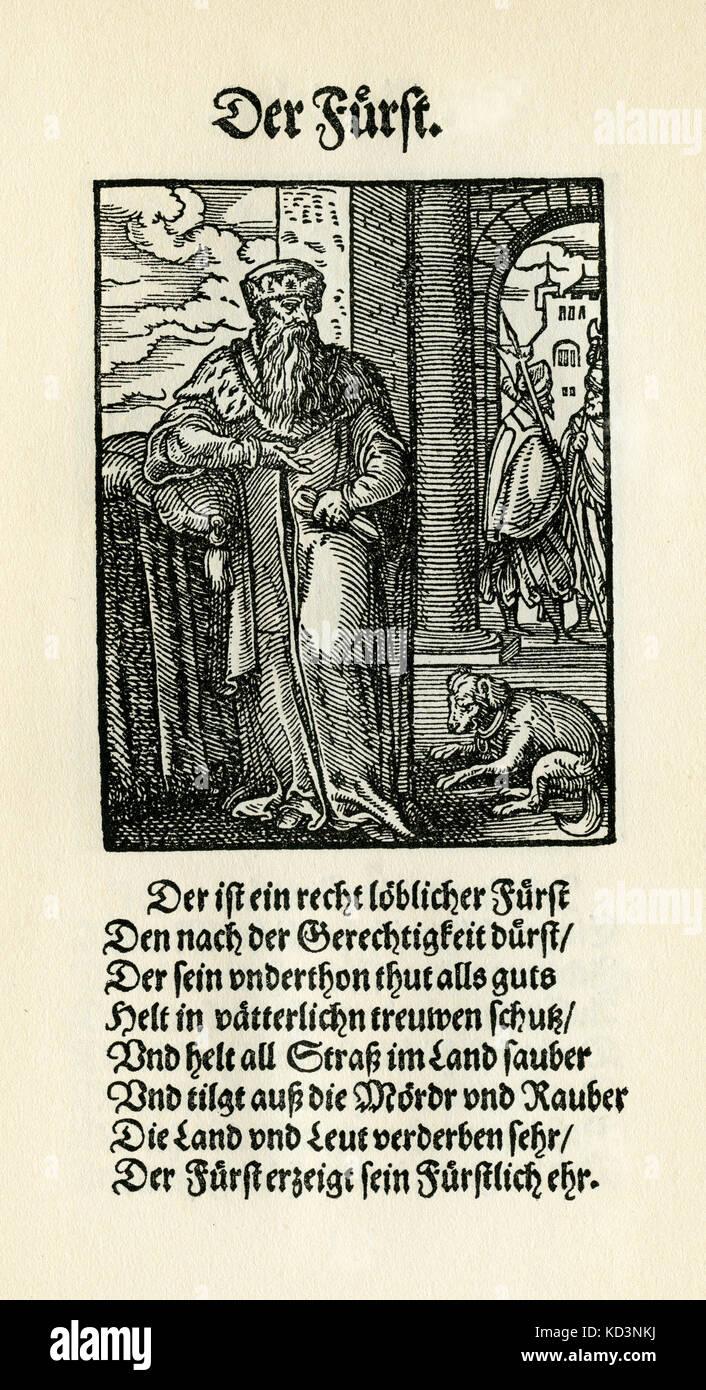prince souverain / Furst (titre féodal allemand au pouvoir) du Livre des métiers / Das Standebuch (Panoplia omnium illiberalium mechanicarum...), Collection de coupures de bois par Jost Amman (13 juin 1539 -17 mars 1591), 1568 avec rhyme accompagné par Hans Sachs (5 novembre 1494 - 19 janvier 1576) Banque D'Images