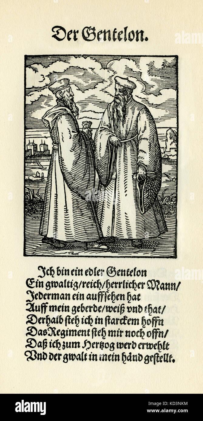 Nobleman (der Gentelon / Edelmann) du Livre des métiers / Das Standebuch (Panoplia omnium illiberalium mechanicarum...), Collection de coupures de bois par Jost Amman (13 juin 1539 -17 mars 1591), 1568 avec rhyme accompagné par Hans Sachs (5 novembre 1494 - 19 janvier 1576) Banque D'Images