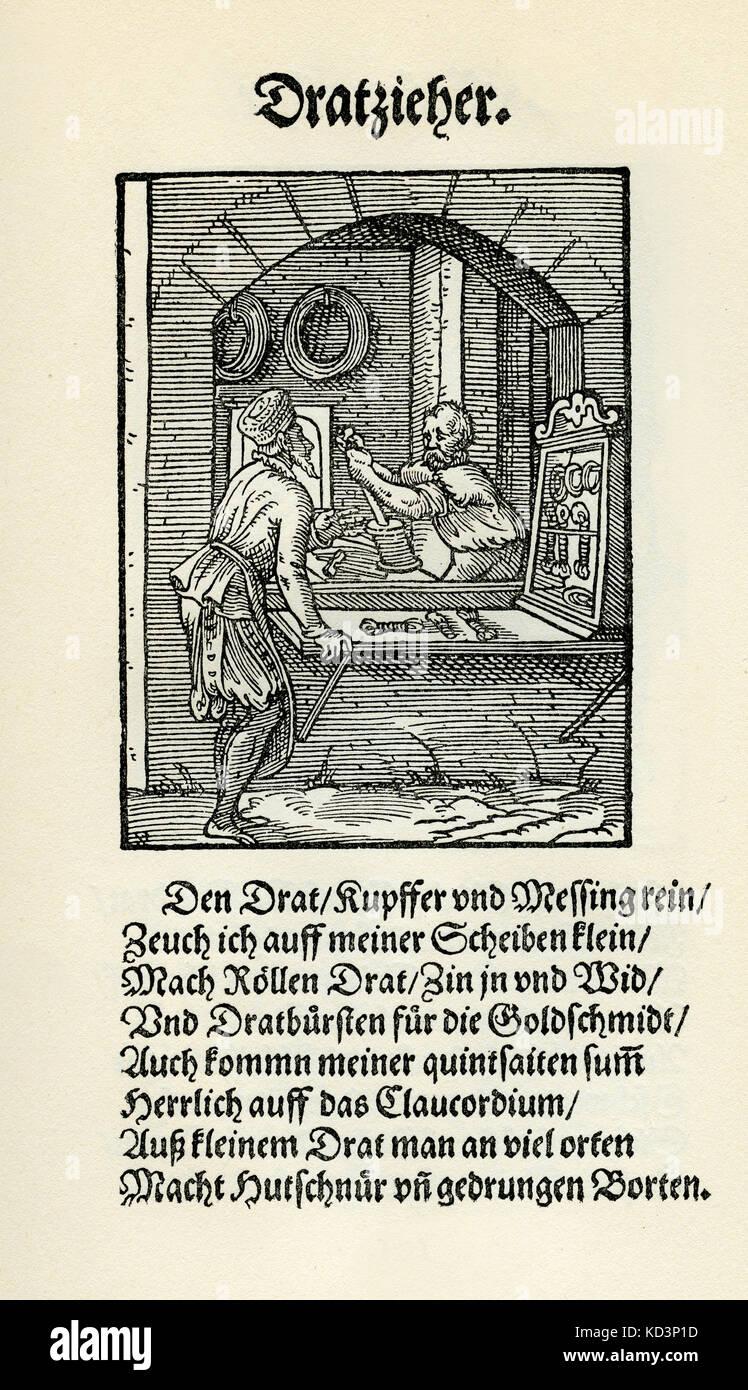 Fabricant de fil / extracteur de fil (der Dratzieher / Drahtzieher), du Livre des métiers / Das Standebug (Panoplia omnium illiberalium mécanicarum...), Collection de coupures de bois par Jost Amman (13 juin 1539 -17 mars 1591), 1568 avec rhyme accompagné par Hans Sachs (5 novembre 1494 - 19 janvier 1576) Banque D'Images