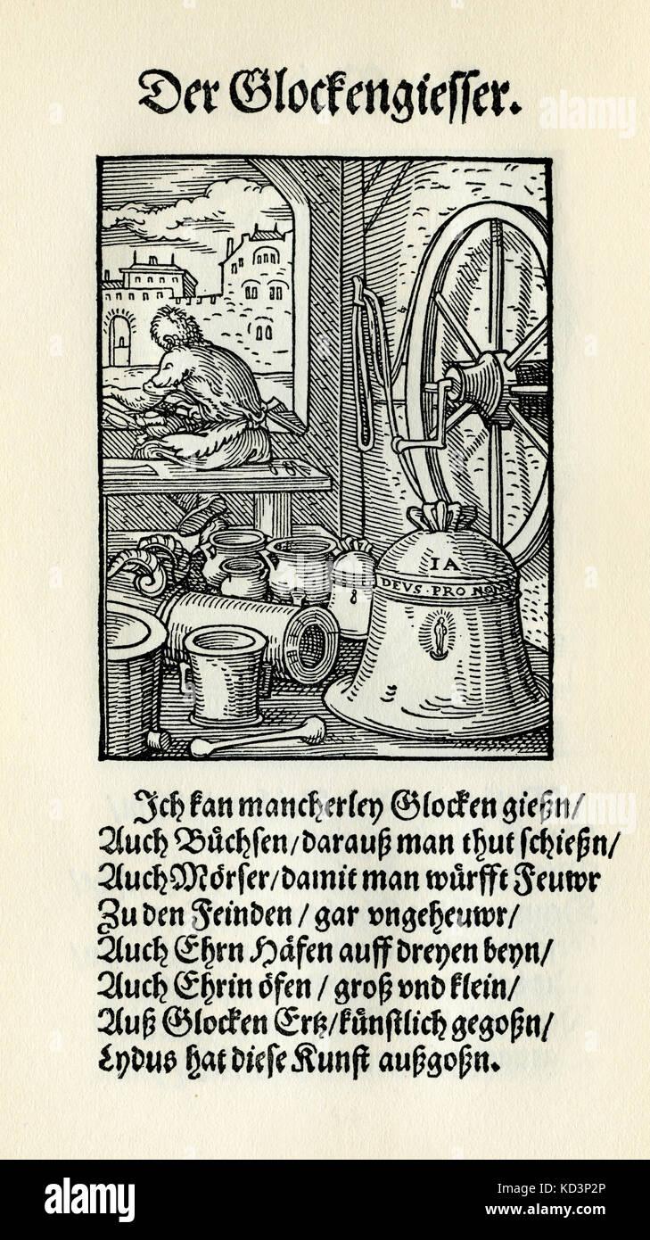 Bell Maker (der Glockengiesser), du Livre des métiers / Das Standebuch (Panoplia omnium illiberalium mechanicarum...), Collection de coupes de bois par Jost Amman (13 juin 1539 -17 mars 1591), 1568 avec rhyme accompagné par Hans Sachs (5 novembre 1494 - 19 janvier 1576) Banque D'Images