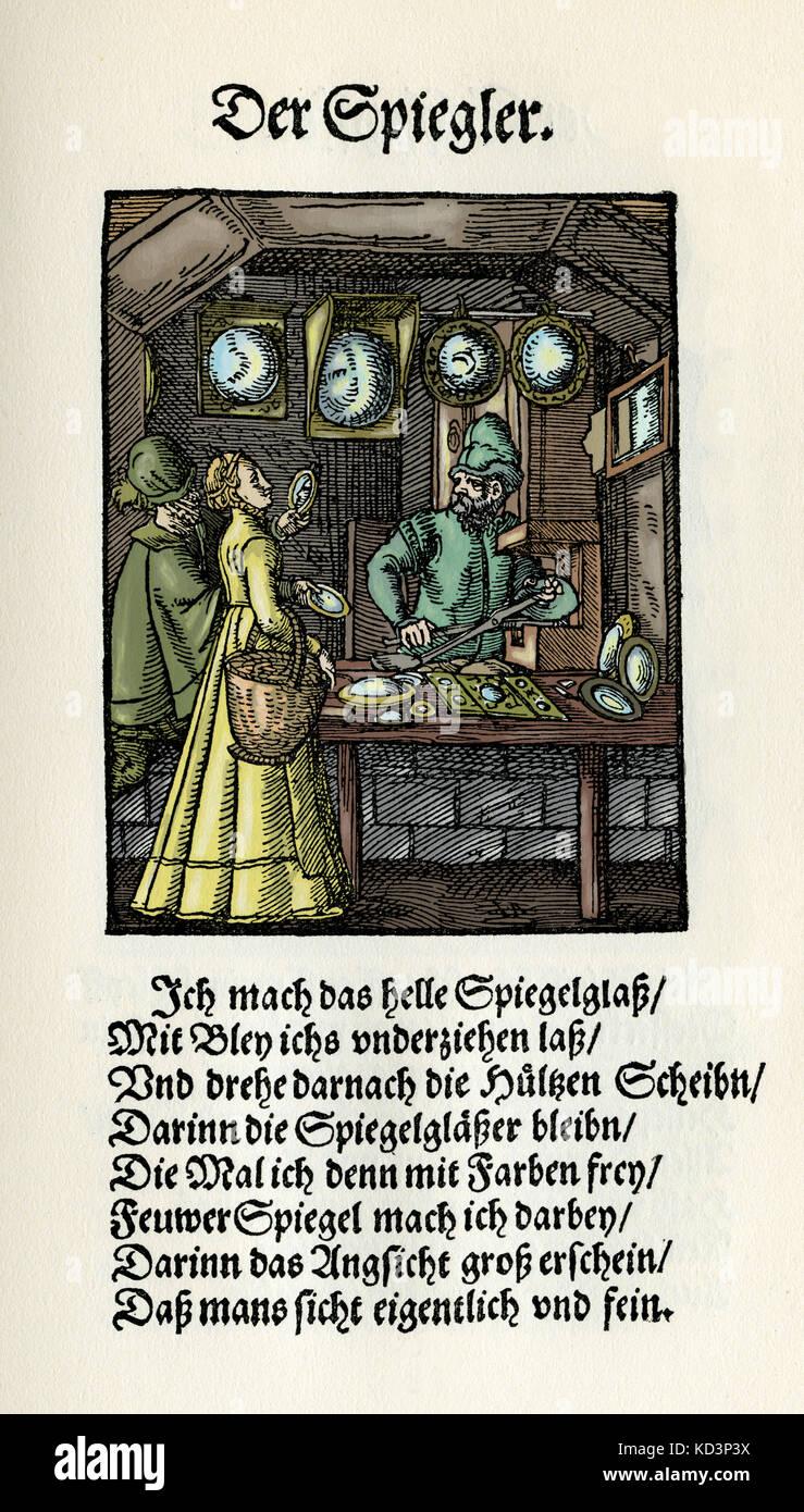 Miroir (der Spiegler), du Livre des métiers / Das Standebuch (Panoplia omnium illiberalium mécanicarum...), Collection de boisés par Jost Amman (13 juin 1539 -17 mars 1591), 1568 avec rhyme accompagné par Hans Sachs (5 novembre 1494 - 19 janvier 1576) Banque D'Images