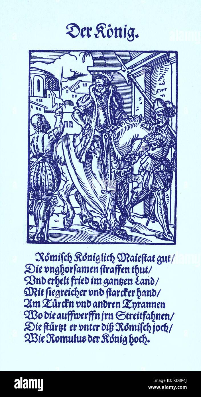 Le Roi (der Konig), du Livre des métiers / Das Standebuch (Panoplia omnium illiberalium mécanicarum...), Collection de boisés par Jost Amman (13 juin 1539 -17 mars 1591), 1568 avec le rhyme accompagnant par Hans Sachs (5 novembre 1494 - 19 janvier 1576) Banque D'Images