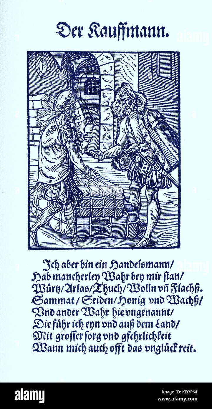 Marchand (der Kaufmann), du Livre des métiers / Das Standebuch (Panoplia omnium illiberalium mécanicarum...), Collection de coupures de bois par Jost Amman (13 juin 1539 -17 mars 1591), 1568 accompagné de rhyme by Hans Sachs (5 novembre 1494 - 19 janvier 1576) Banque D'Images