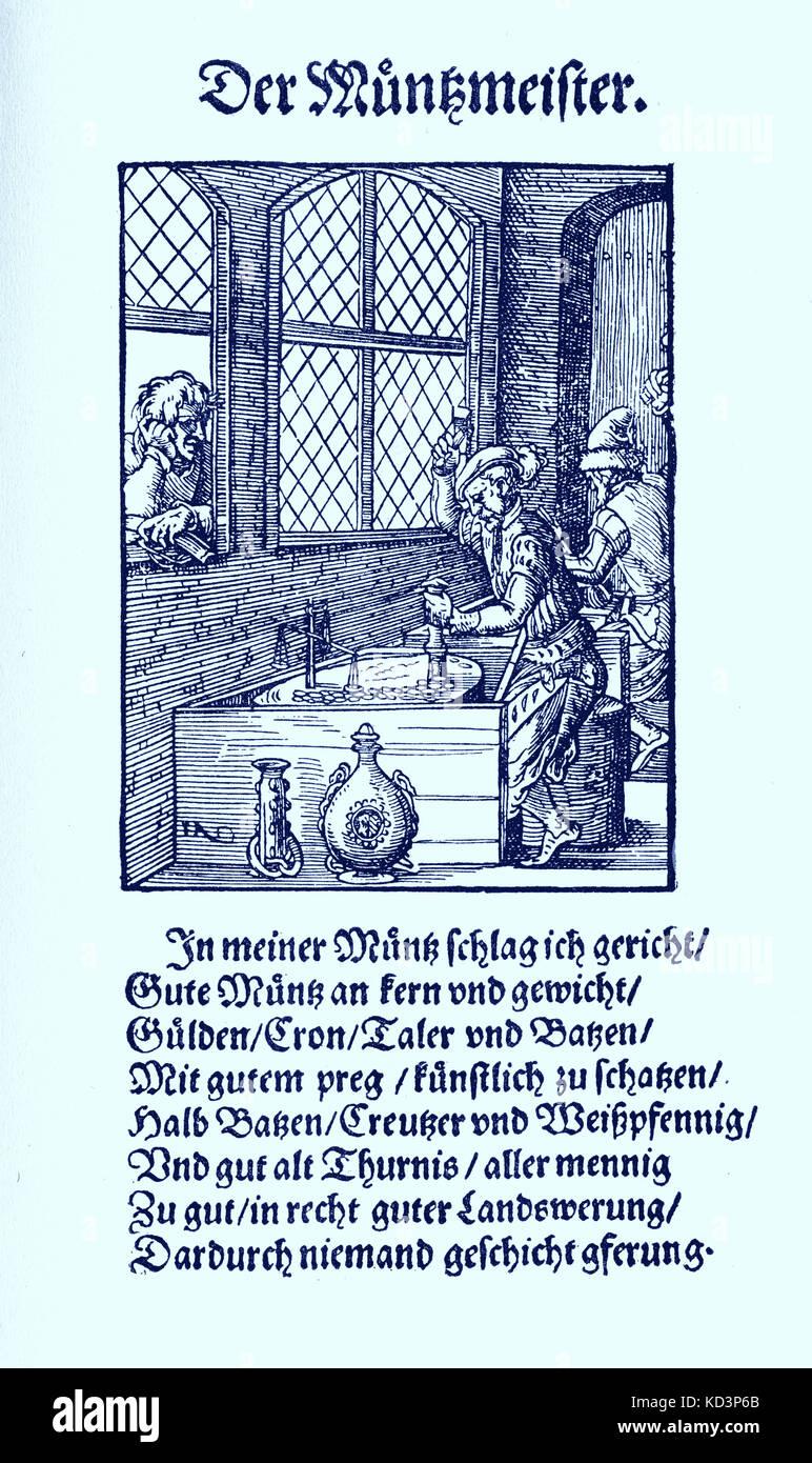 Maître de menthe, menthe (der Munzmeister), du Livre des métiers / Das Standebuch (Panoplia omnium illiberalium mechancicarum...), Collection de coupures de bois par Jost Amman (13 juin 1539 -17 mars 1591), 1568 avec rhyme accompagné par Hans Sachs (5 novembre 1494 - 19 janvier 1576) Banque D'Images