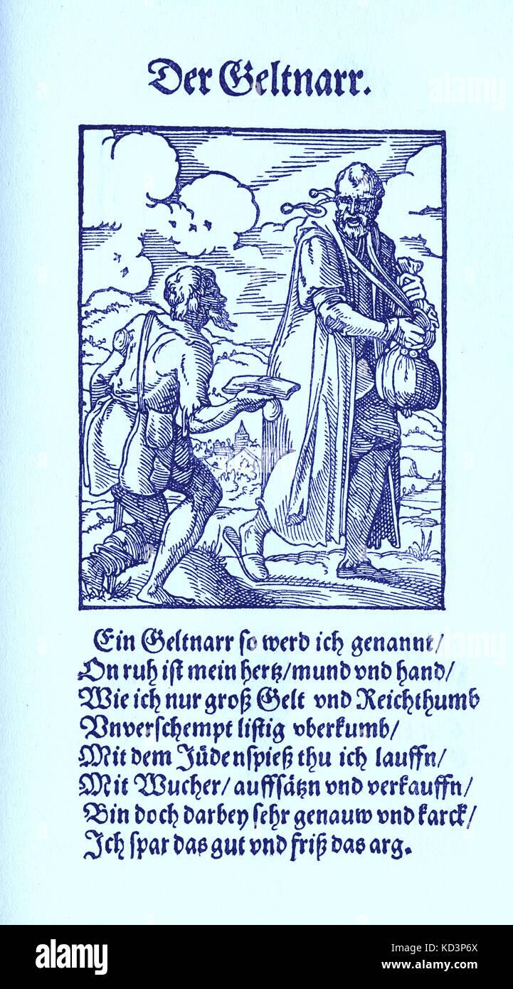 Le fool avaricieux (der Geltnarr), du Livre des métiers / Das Standebuch (Panoplia omnium illiberalium mécanicarum...), Collection de coupures de bois par Jost Amman (13 juin 1539 -17 mars 1591), 1568 avec le rhyme accompagnant par Hans Sachs (5 novembre 1494 - 19 janvier 1576) Banque D'Images