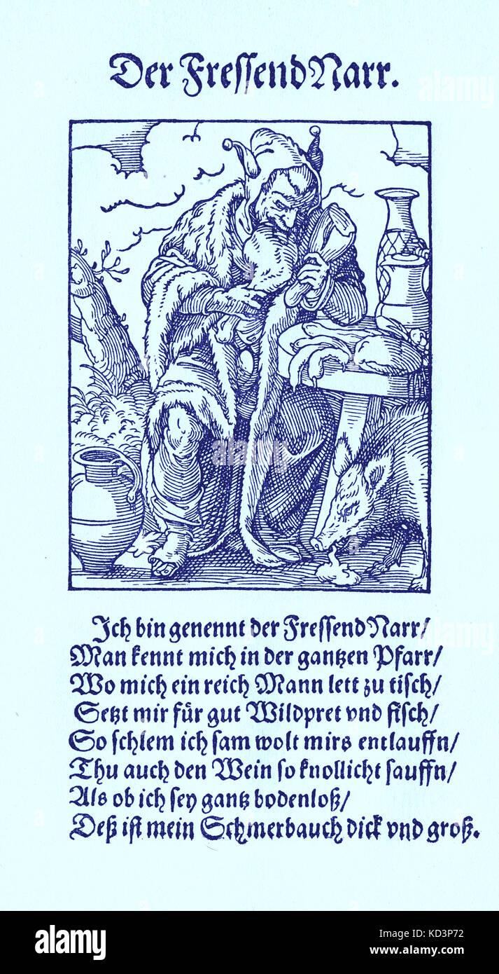 Le fool gluttoneux (der Fressendnarr / Fressnarr), du Livre des métiers / Das Standebuch (Panoplia omnium illiberalium mécanicarum...), Collection de coupes de bois par Jost Amman (13 juin 1539 -17 mars 1591), 1568 avec rhyme accompagné par Hans Sachs (5 novembre 1494 - 19 janvier 1576) Banque D'Images