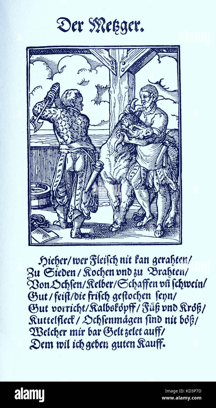 Boucher (der Metzger), du Livre des métiers / Das Standebutch (Panoplia omnium illiberalium mécanicarum...), Collection de boisés par Jost Amman (13 juin 1539 -17 mars 1591), 1568 avec le rhyme accompagnant par Hans Sachs (5 novembre 1494 - 19 janvier 1576) Banque D'Images