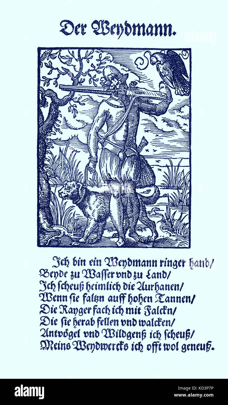 Huntsman (der Weidmann / Weydmann), du Livre des métiers / Das Standebuch (Panoplia omnium illiberalium mechanicarum...), Collection de coupures de bois par Jost Amman (13 juin 1539 -17 mars 1591), 1568 avec rhyme accompagné par Hans Sachs (5 novembre 1494 - 19 janvier 1576) Banque D'Images