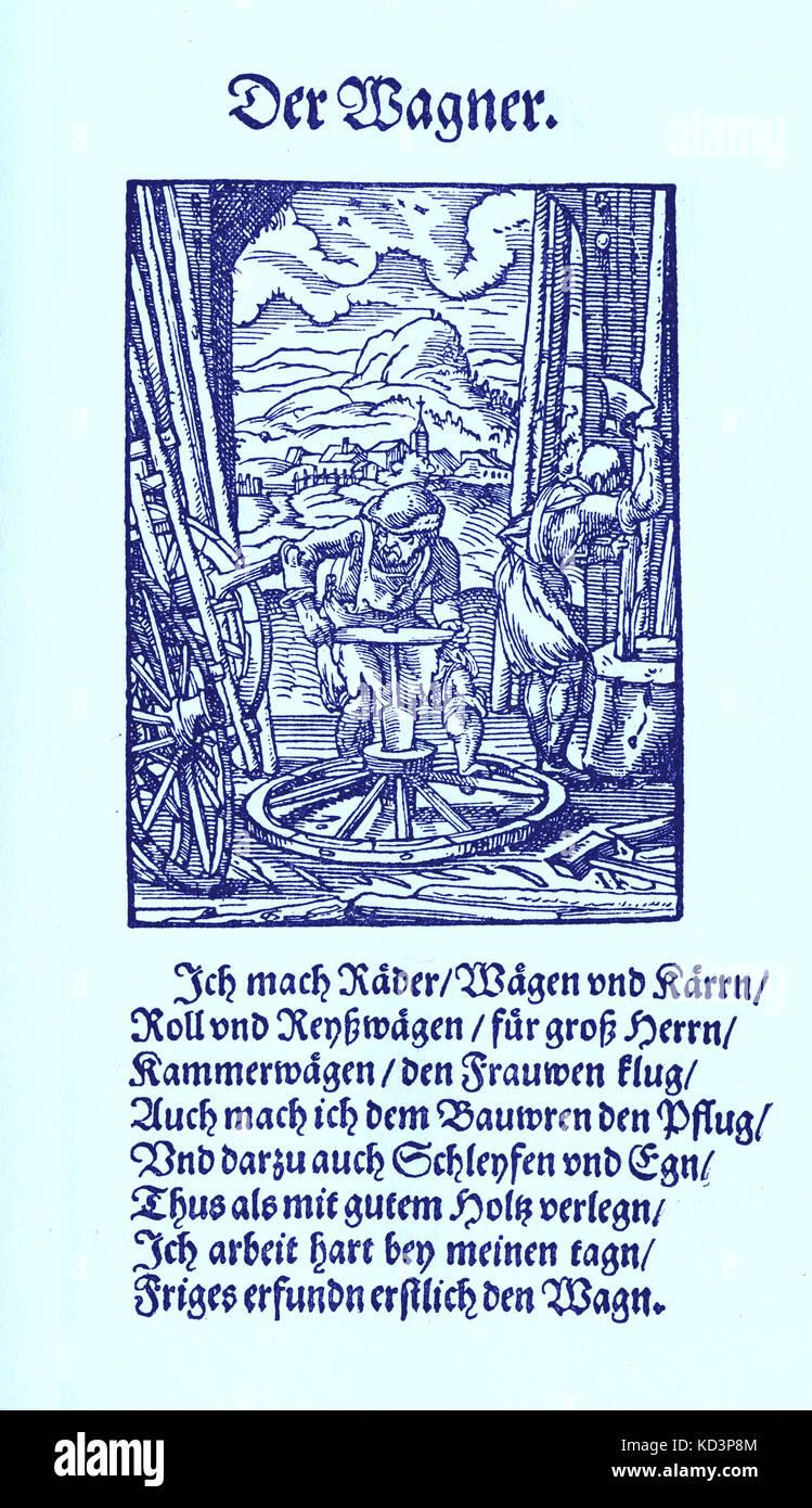 Constructeur de wagons (der Wagner) du Livre des métiers / Das Standebuch (Panoplia omnium illiberalium mechanicarum...), Collection de boisés par Jost Amman (13 juin 1539 -17 mars 1591), 1568 avec rhyme accompagné par Hans Sachs (5 novembre 1494 - 19 janvier 1576) Banque D'Images