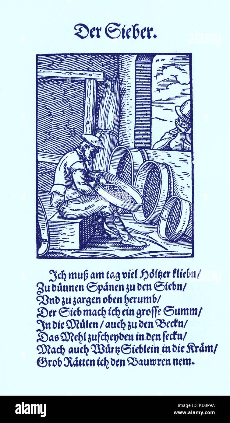 Tamiseuse (der Sieber / Siebmacher), du Livre des métiers / Das Standebuch (Panoplia omnium illiberalium mechanicarum...), Collection de coupures de bois par Jost Amman (13 juin 1539 -17 mars 1591), 1568 avec rhyme accompagné par Hans Sachs (5 novembre 1494 - 19 janvier 1576) Banque D'Images