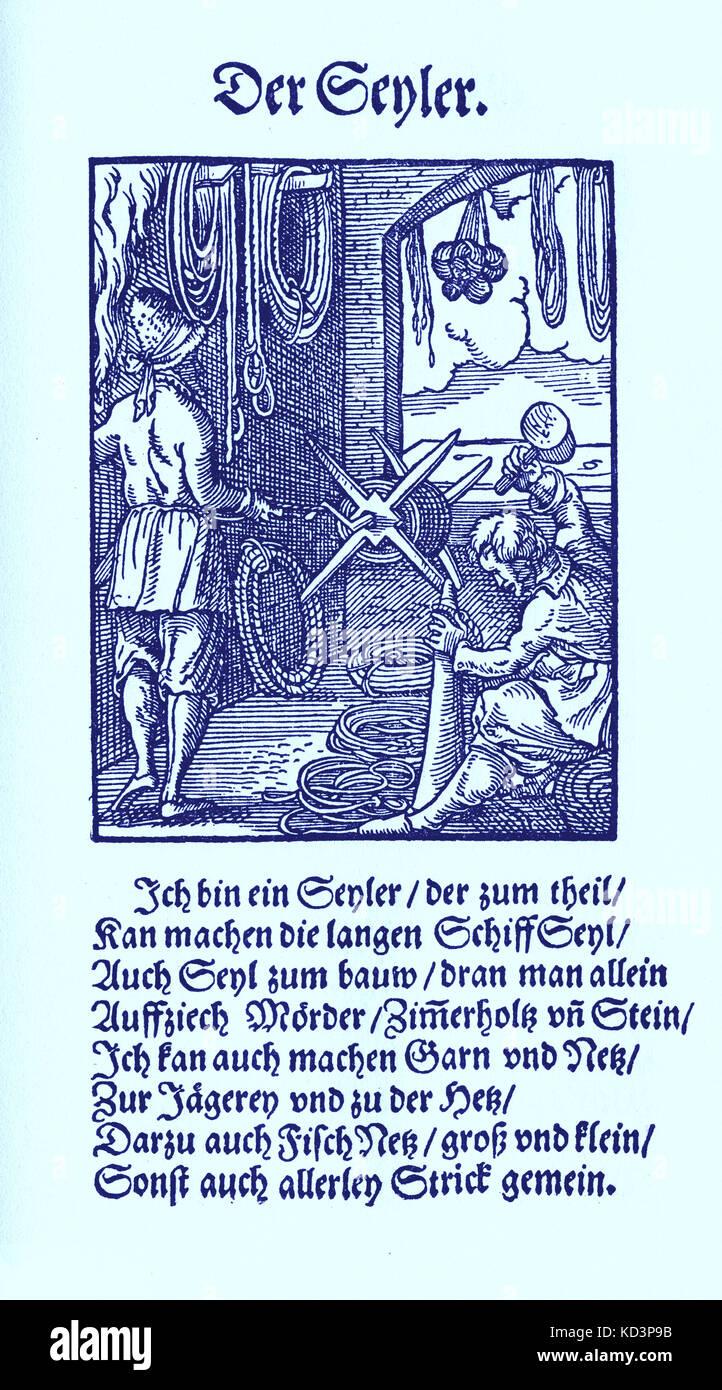 Fabricant de cordes (der Seiler / Seyler), du Livre des métiers / Das Standebuch (Panoplia omnium illiberalium mechanicarum...), Collection de coupes de bois par Jost Amman (13 juin 1539 -17 mars 1591), 1568 avec rhyme accompagné par Hans Sachs (5 novembre 1494 - 19 janvier 1576) Banque D'Images