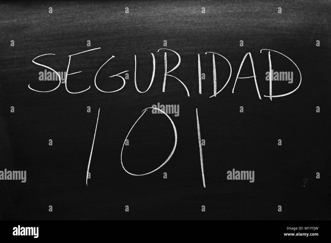 Les mots Seguridad 101 sur un tableau noir à la craie Banque D'Images
