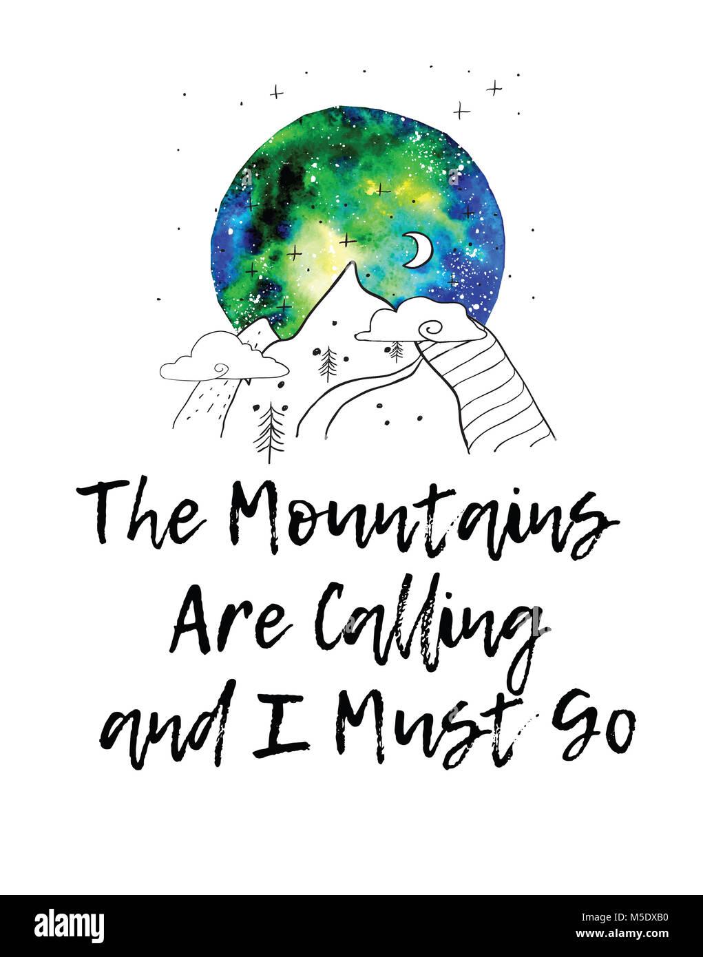 Les Montagnes Sont L Appel Et Je Dois Aller Imprimer Voyage Des