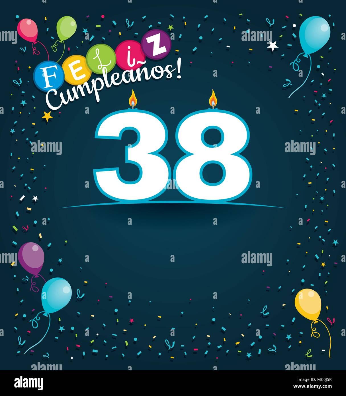 Joyeux Anniversaire 38 Dans La Langue Espagnole Carte De Souhaits