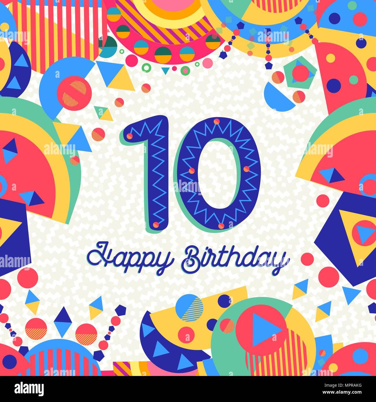 Joyeux Anniversaire Dix 10 Ans Design Avec Etiquette De Texte