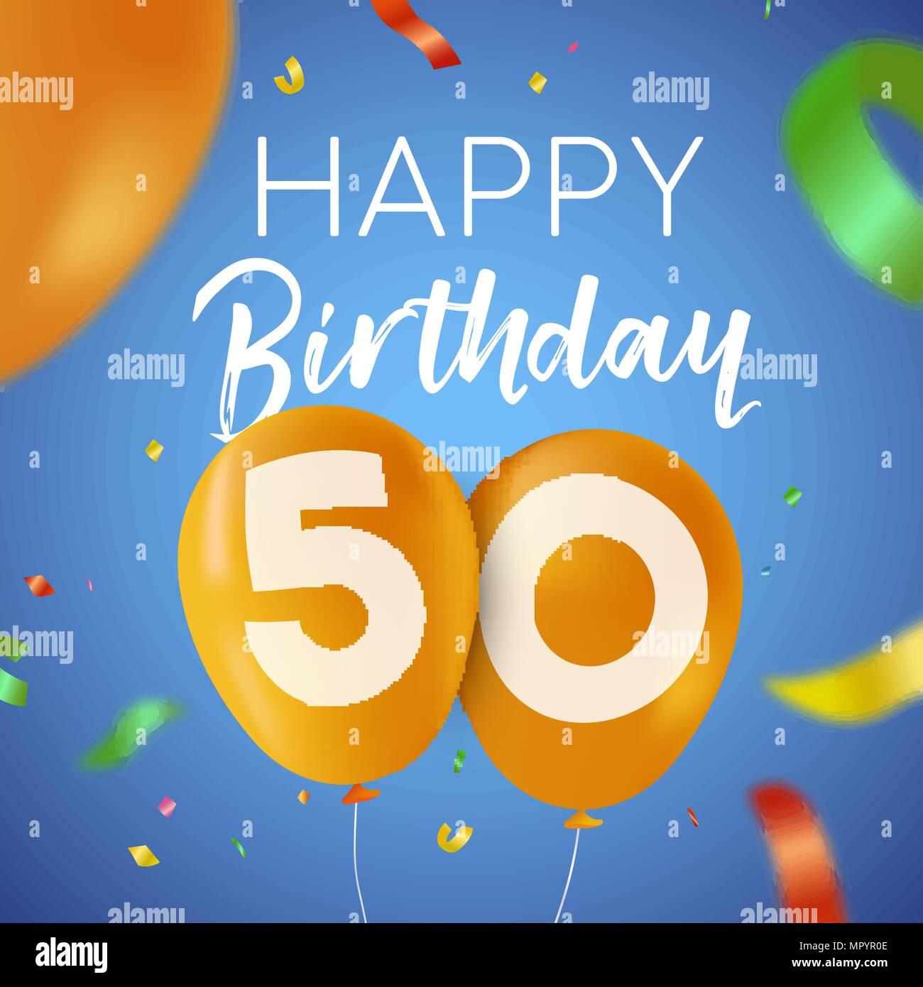 Joyeux Anniversaire 50 Ans 50 Design Avec Nombre De Ballons Et De