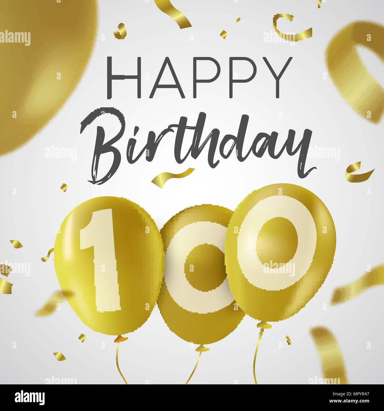 Joyeux anniversaire 100 cent ans, luxury design avec de l'or nombre d'or et ballon confetti ...