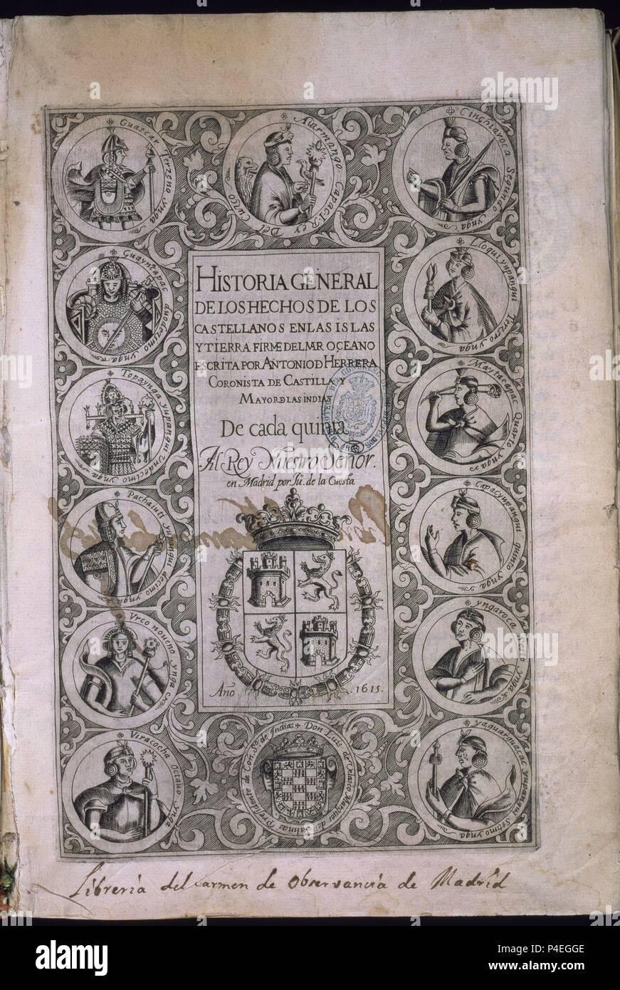 HISTORIA GENERAL DE LOS HECHOS CASTELLANOS EN LAS ISLAS Y TIERRA FIRME DE LAS INDIAS - DECADA V - MADRID 1615. Auteur: Antonio Herrera y Tordesillas (1549-1625). Emplacement: CONGRESO DE LOS DIPUTADOS-BIBLIOTECA, MADRID. Banque D'Images