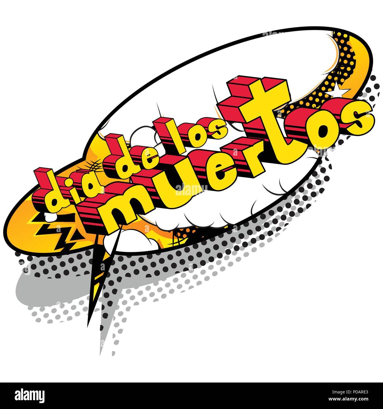 Dia de los Meurtos (le jour des morts en espagnol) - carte d'invitation de style bande dessinée. La phrase sur fond abstrait. Vector illustration. Illustration de Vecteur