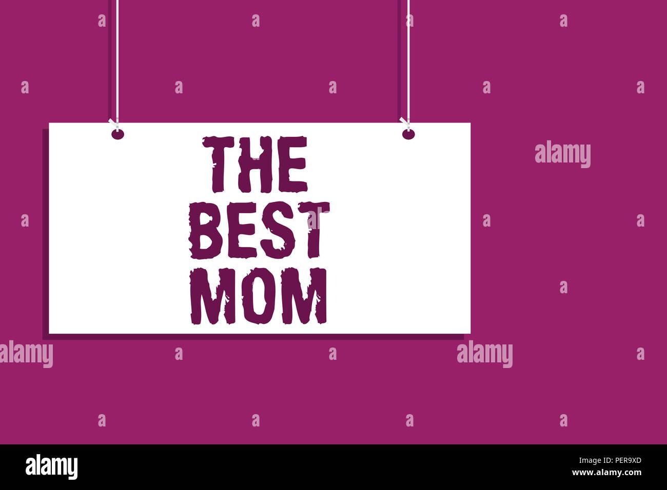 Texte De Lécriture écrit La Meilleure Maman Sens Concept