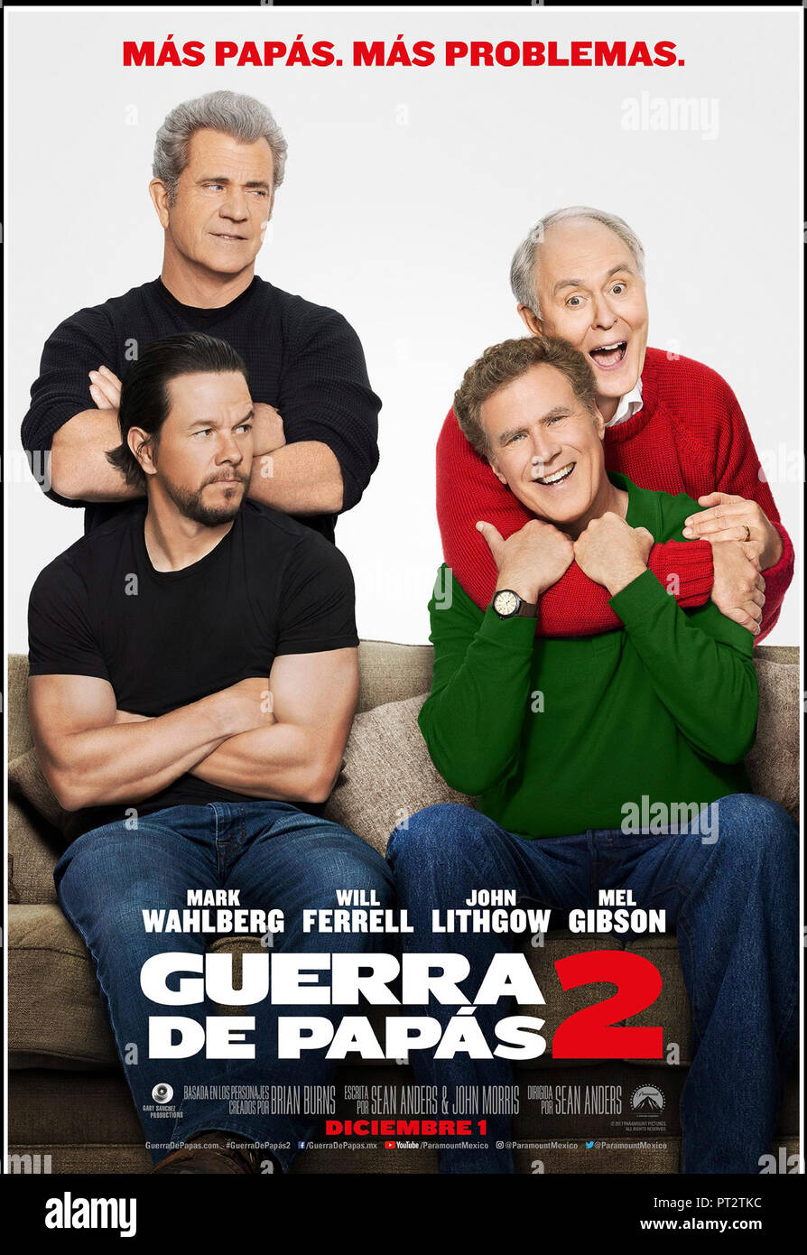 Prod DB © Paramount Pictures - Gary Sanchez Productions / DR TRÈS MAUVAIS PAPAS 2 (DADDY'S HOME 2) de Sean Anders 2017 USA teaser argentin avec Mel Gibson, Photo Stock