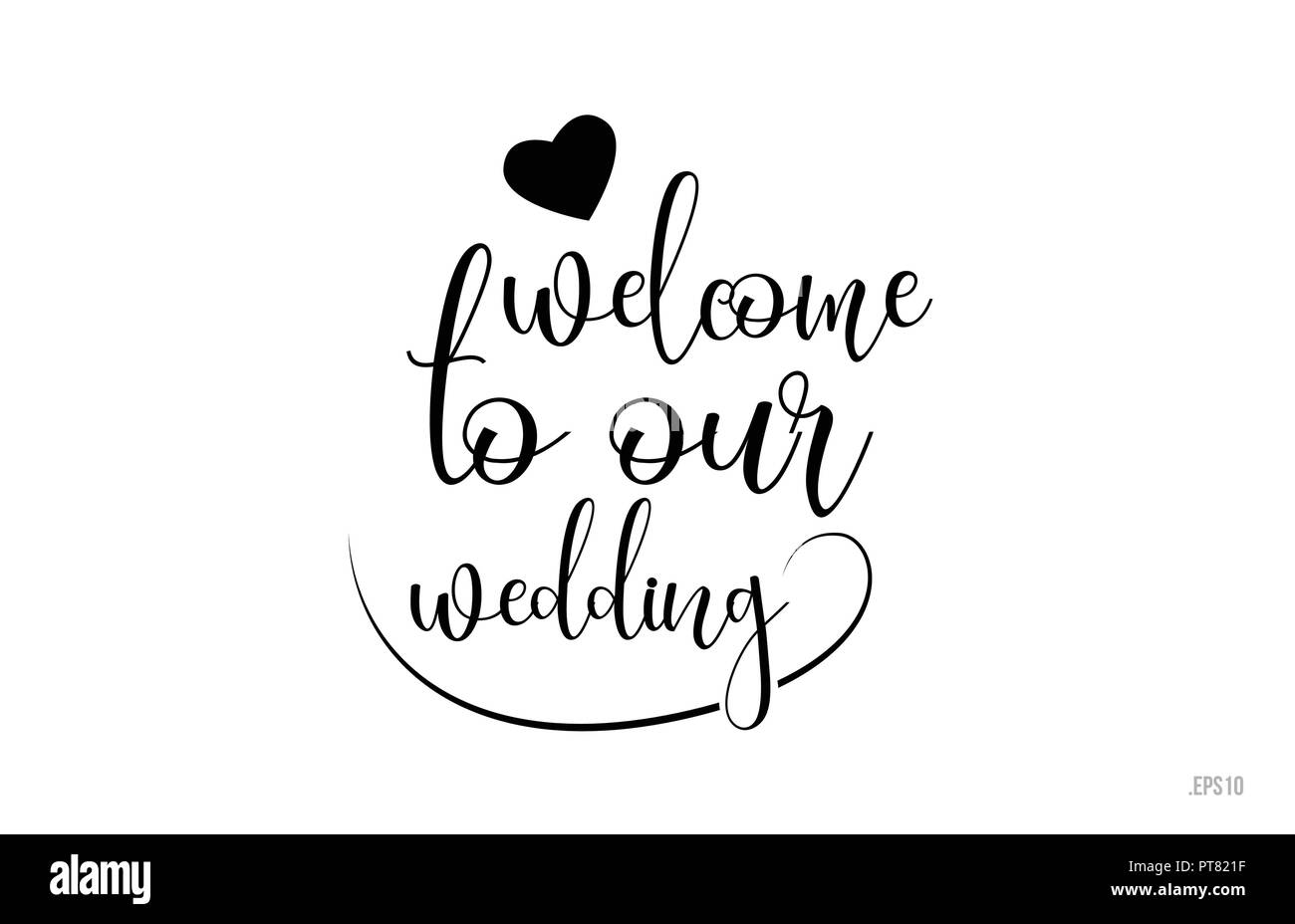 Bienvenue Notre Mariage Mot Texte Avec Le Noir Et Blanc Coeur Damour Pour Carte De Visite Brochure Ou Typographie Logo Design
