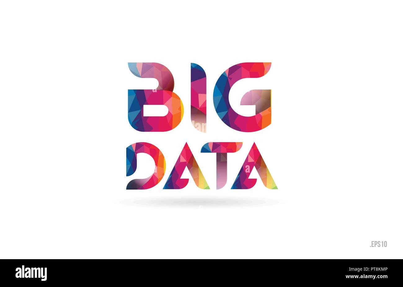 Arc En Ciel De Couleur Big Data Mot Texte Adapte Pour Carte Visite Brochure Ou Typographie Logo Design
