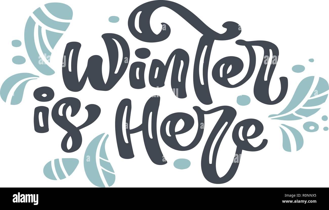 Lhiver Est Ici Pour Noël Vintage Lettrage Calligraphie Le