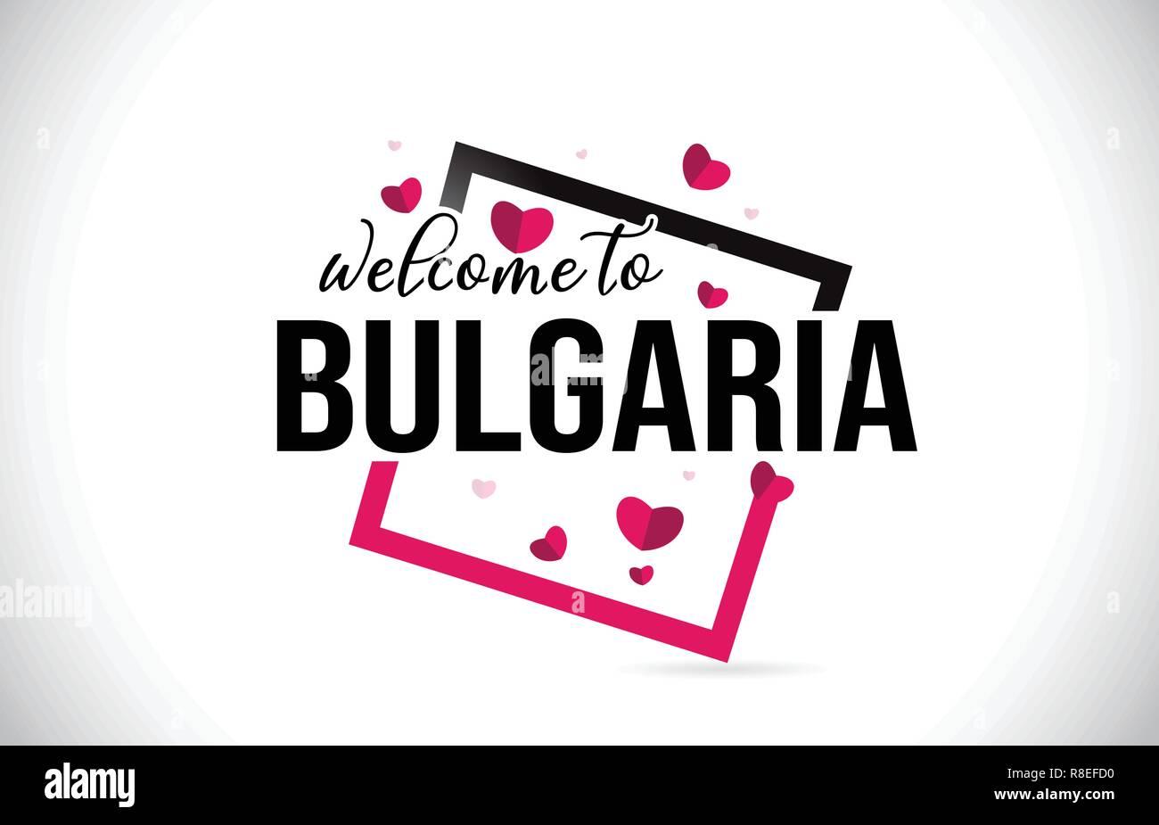 Bulgarie Bienvenue au mot du texte avec des polices manuscrites et coeurs  rouges Conception carrée Illustration 5ed164d741d