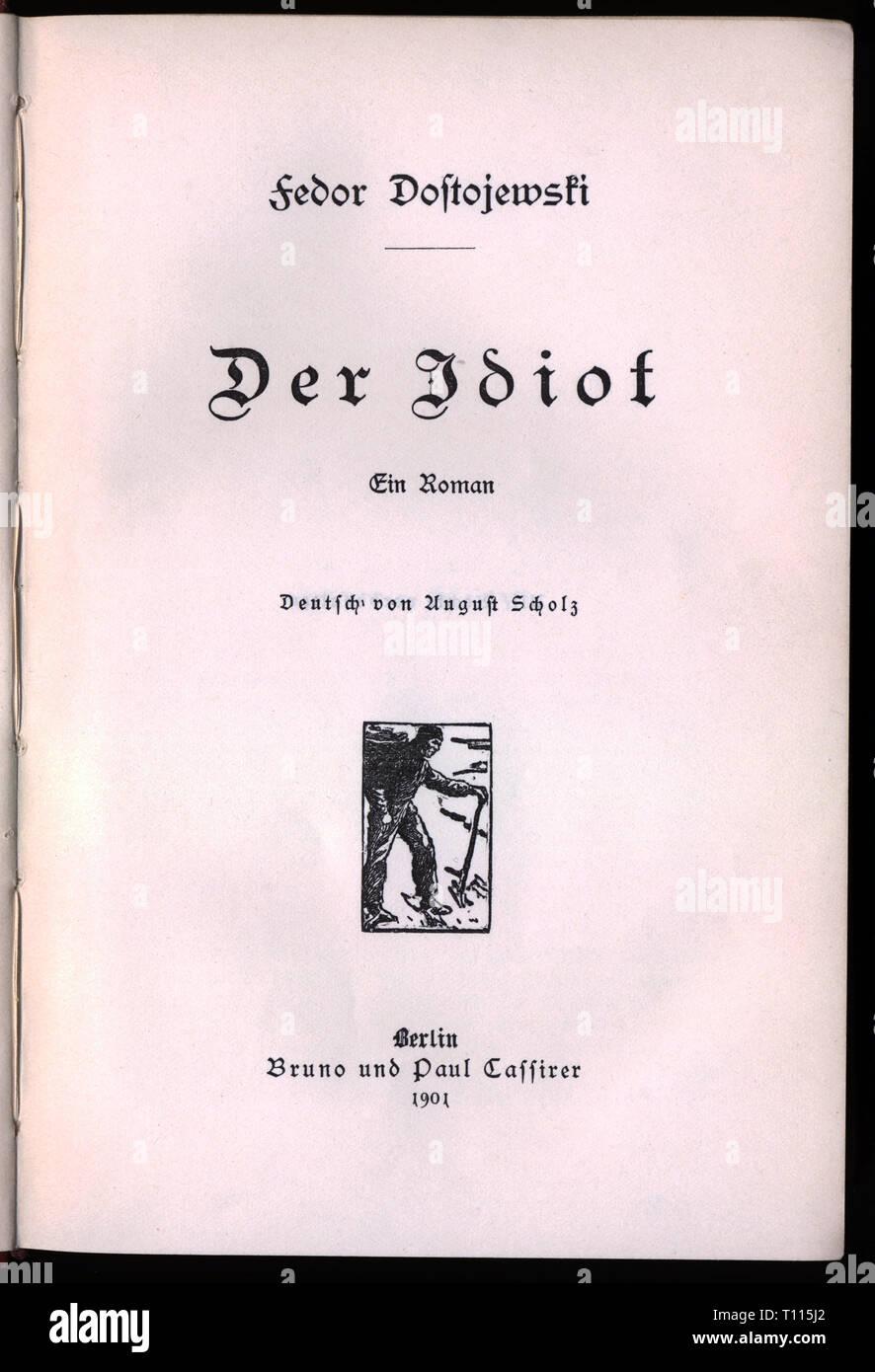 La littérature, le titre et la page de titre, 'l'Idiot' (idiot), par Fiodor Mikhaïlovitch Dostoïevski (1821 - 1881), le titre, l'édition allemande, traduction par Scholz, Berlin, août 1901, Additional-Rights Clearance-Info-Not-Available- Photo Stock