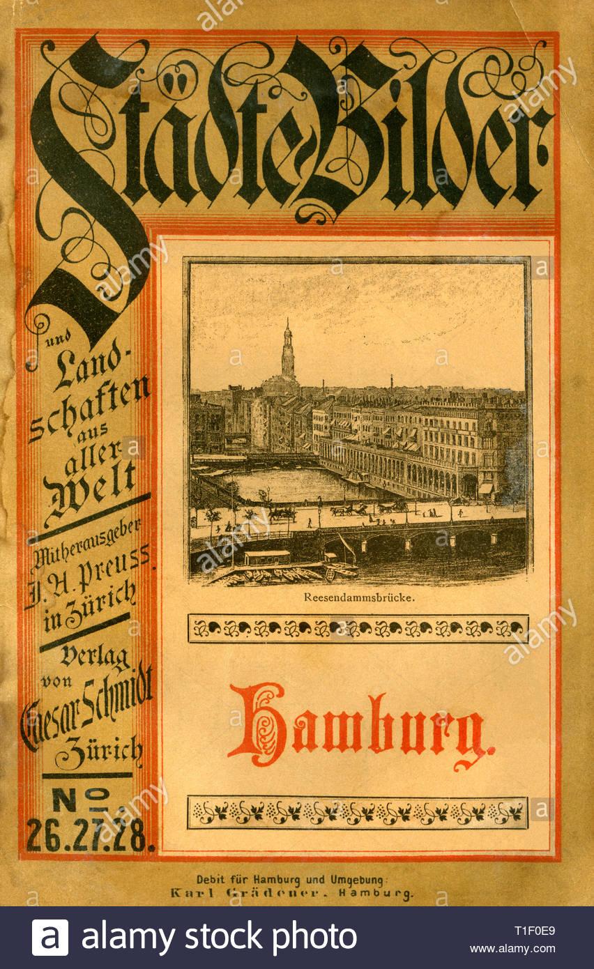 Allemagne, Hambourg, guide de voyage avec le titre ' images de villes et paysages à travers le monde / Hamburg', publié par César Schmidt, Zuerich, autour de 1880th., l'artiste auteur doit aussi être vide Photo Stock