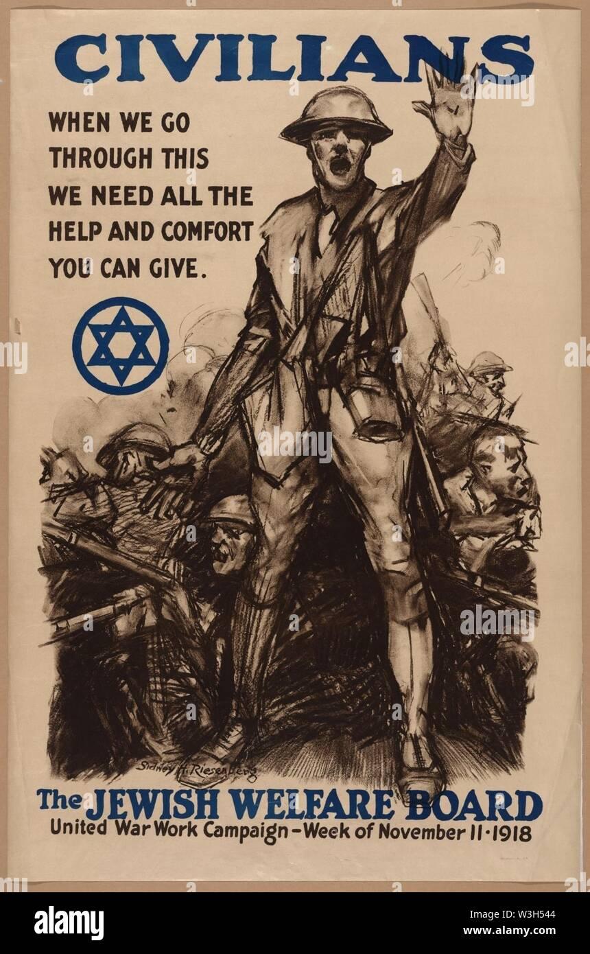 Les civils, quand nous faisons cela, nous avons besoin de toute l'aide et de confort vous pouvez donner - Le Conseil de protection sociale juive - Sidney H. Riesenberg. Banque D'Images