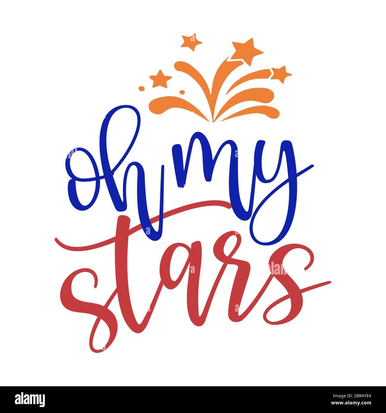 OH le mie stelle - Happy Independence Day 4 luglio scritta illustrazione di disegno. Adatto per pubblicità, poster, annuncio, invito, festa, saluto auto Illustrazione Vettoriale