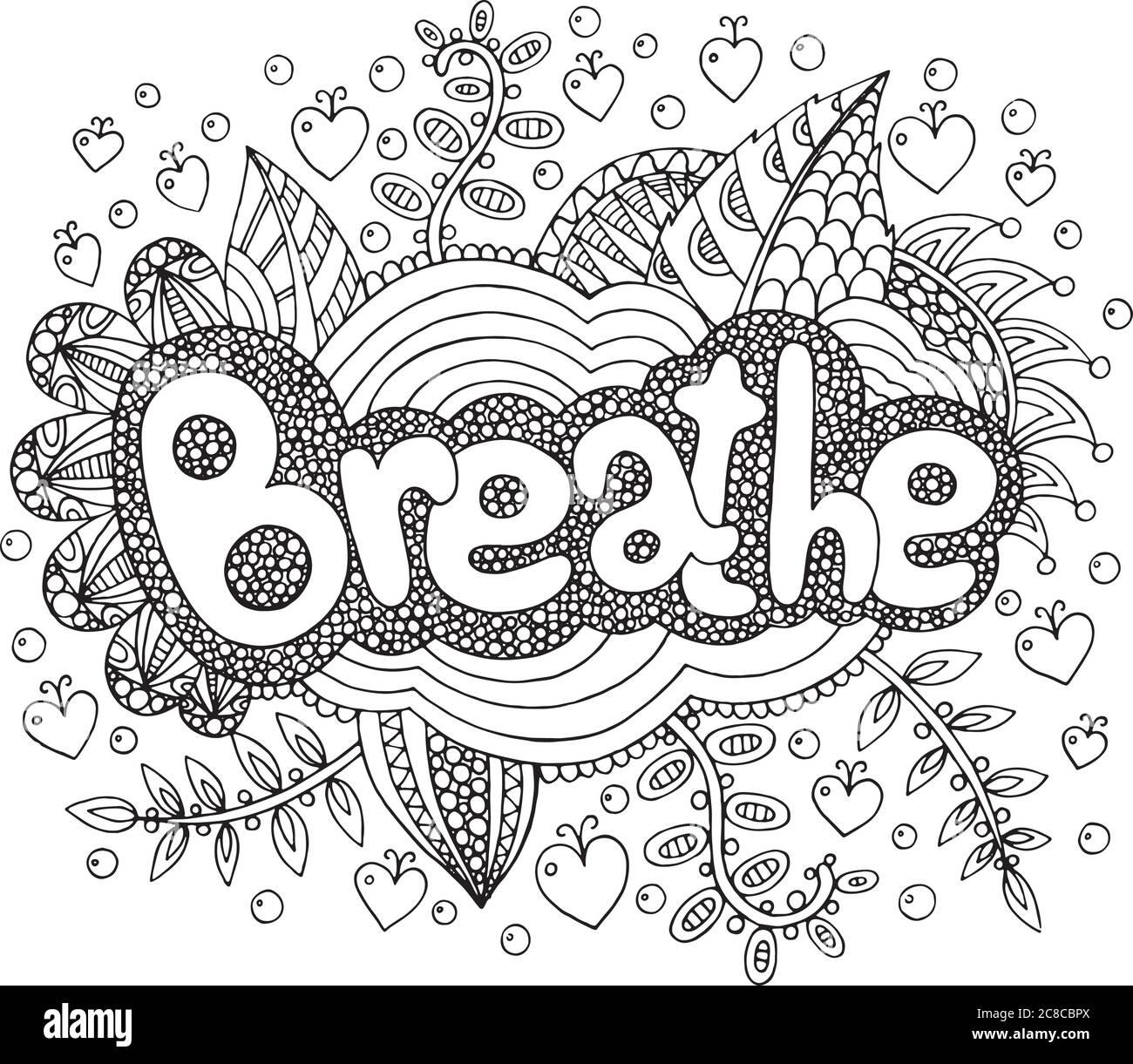 Disegni Di Natale Da Colorare Per Adulti.Pagina Da Colorare Per Adulti Con Mandala E Parola Respirare Doodle Inchiostro Scritta Disegni Di Contorno Illustrazione Vettoriale Immagine E Vettoriale Alamy