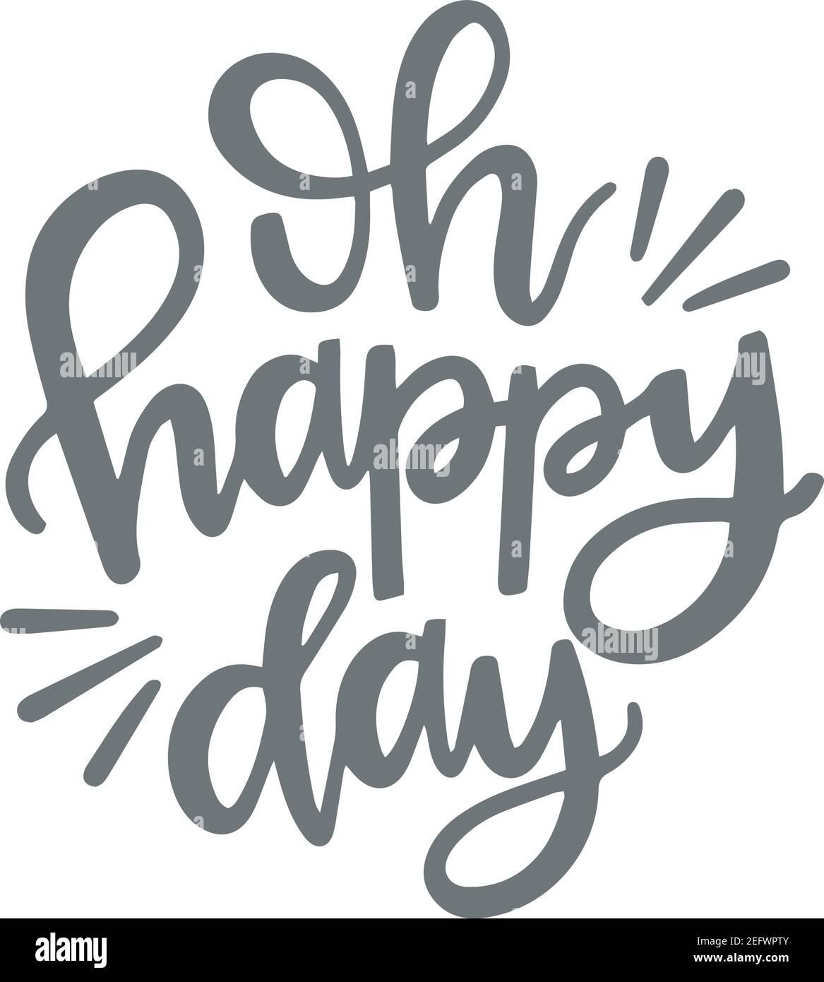 oh giorno felice logo segno citazioni ispirative e tipografia motivazionale disegno di composizione con lettere d'arte Illustrazione Vettoriale