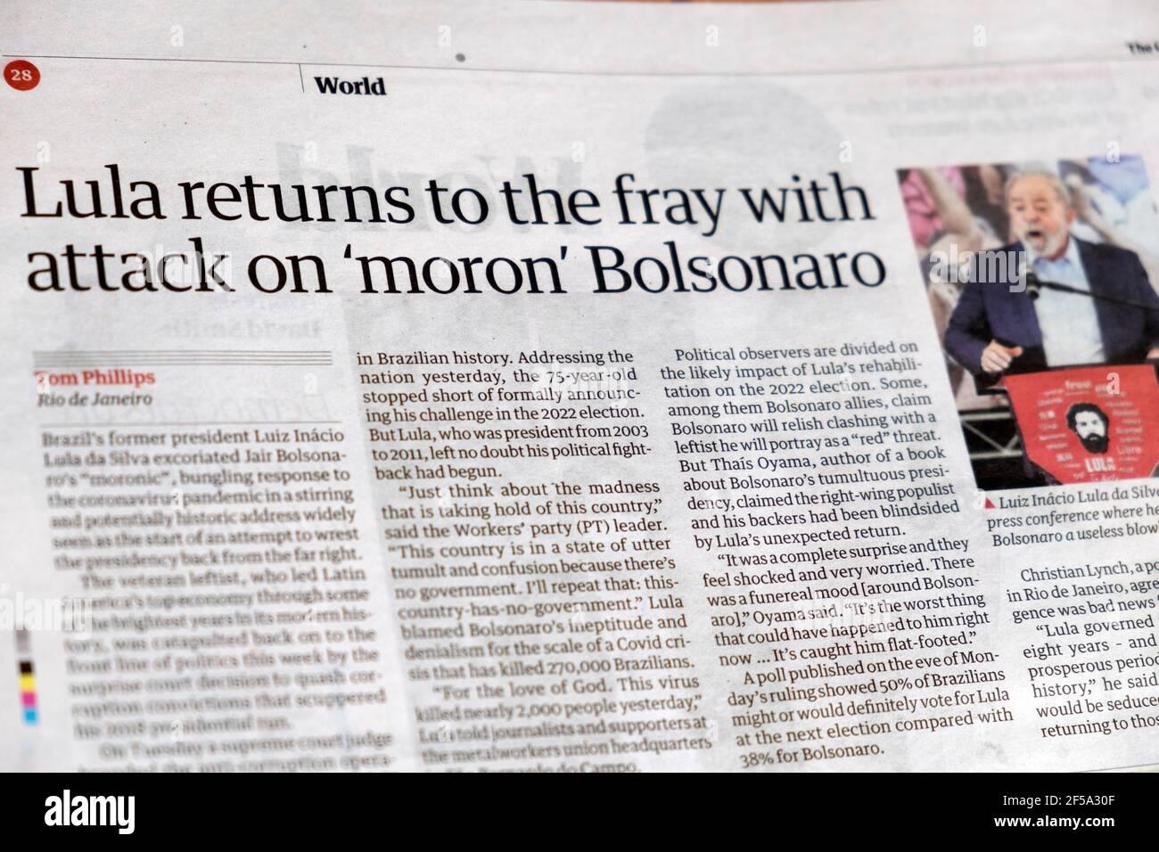 'Lula torna alla mischia con l'attacco al 'moron' Bolsonaro' Giornale Guardian titolo articolo Brasile ex presidente 11 marzo 2021 Londra, Regno Unito Foto Stock
