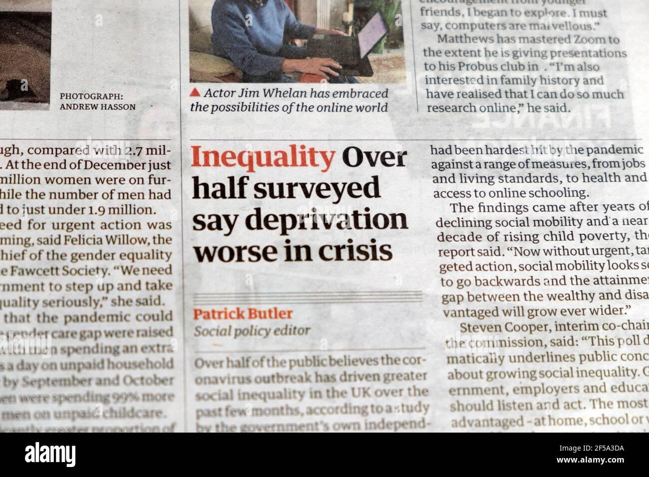"""""""La disuguaglianza più della metà intervistata dice che la privazione è peggiore in crisi"""" Guardian Titolo del giornale Covid 19 articolo del 11 marzo 2021 in Londra, Regno Unito Foto Stock"""