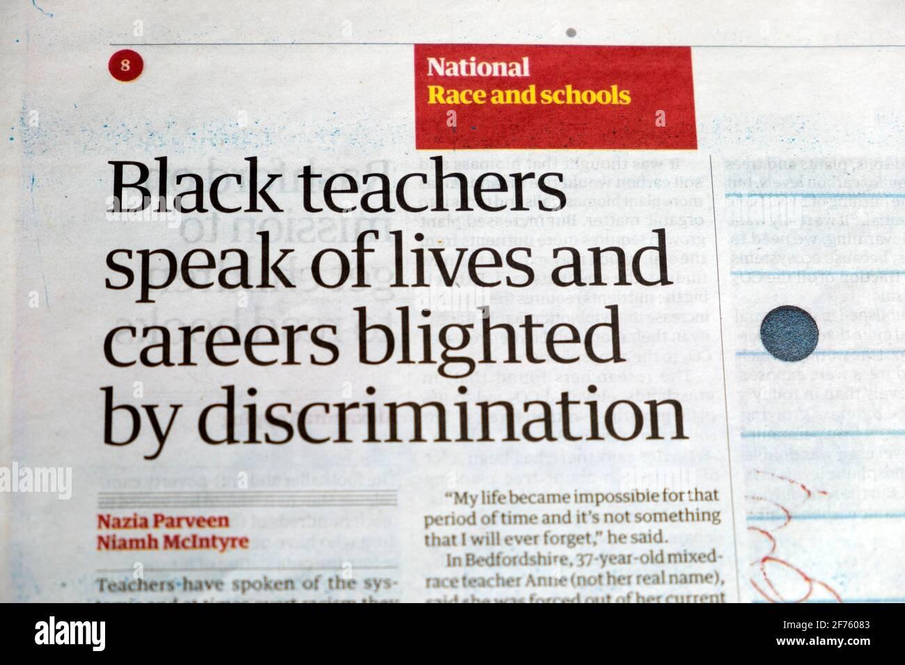 Razza e scuole 'insegnanti neri parlano di vite e carriere Blighted by Discrimination' Newspaper headline article 25 March 2021 Londra Inghilterra Regno Unito Foto Stock