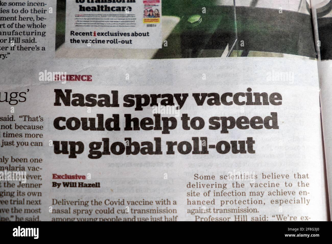 """""""Il vaccino spray nasale potrebbe contribuire ad accelerare l'attuazione globale"""" articolo scientifico di inews su i giornale Aprile 2021 Londra Inghilterra REGNO UNITO Foto Stock"""