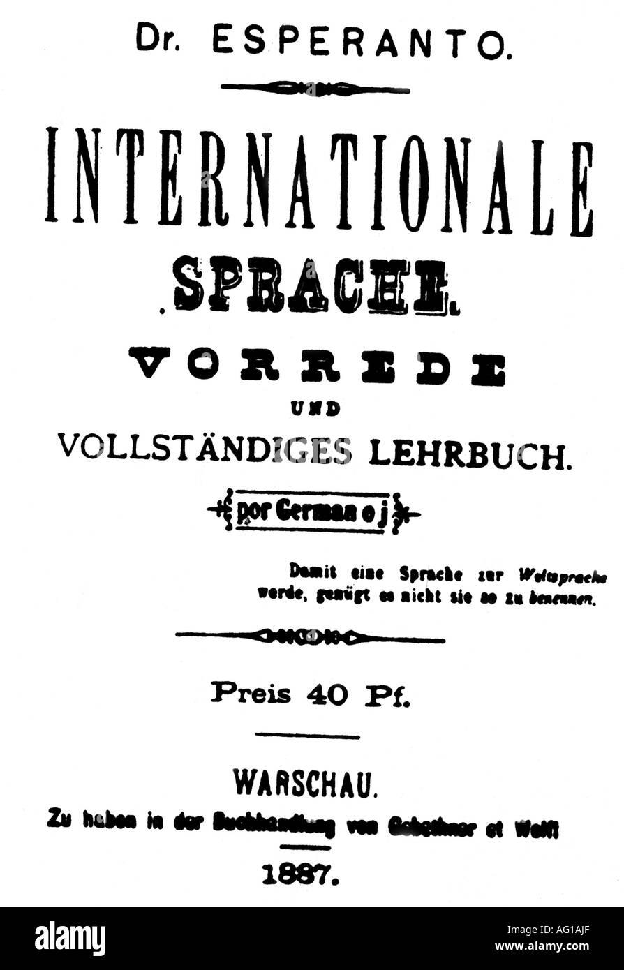 """Zahmenhof, Ludwig Lejzer, 15.12.1859 - 14.4.1917, oculista polacco, iniziatore di Esperanto, titolo del libro """"Internationale Sprache', pseudonimo Dr. Esperanto, 1887, Additional-Rights-giochi-NA Immagini Stock"""