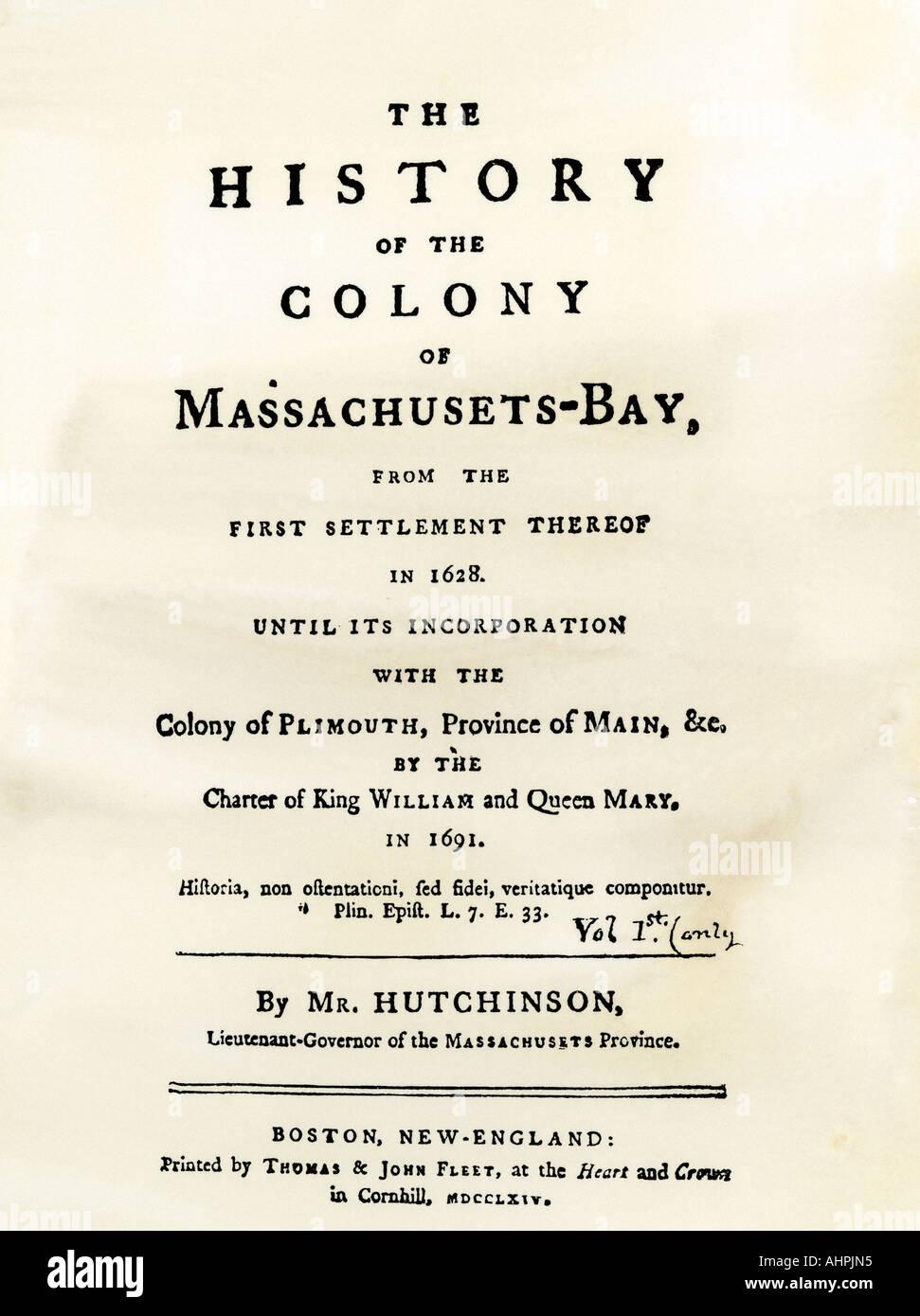 Titolo pagina di Thomas Hutchinson Storia della colonia di Massachusetts Bay pubblicato nel 1764. Xilografia con un lavaggio ad acquerello Immagini Stock